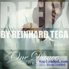 Reinhard Tega - One Dance (Refix)